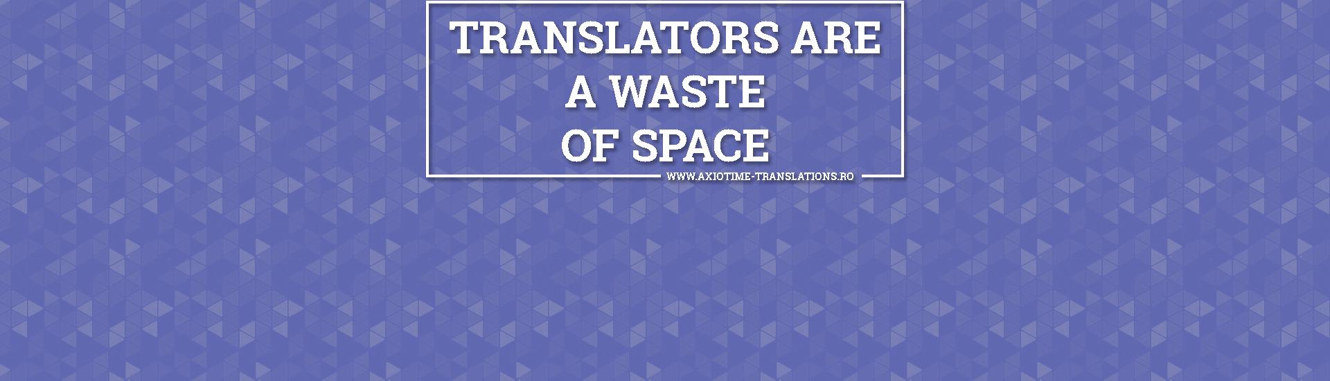 Rolul traducatorului - Axiotime Traduceri